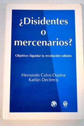 Disidentes o Mercenarios